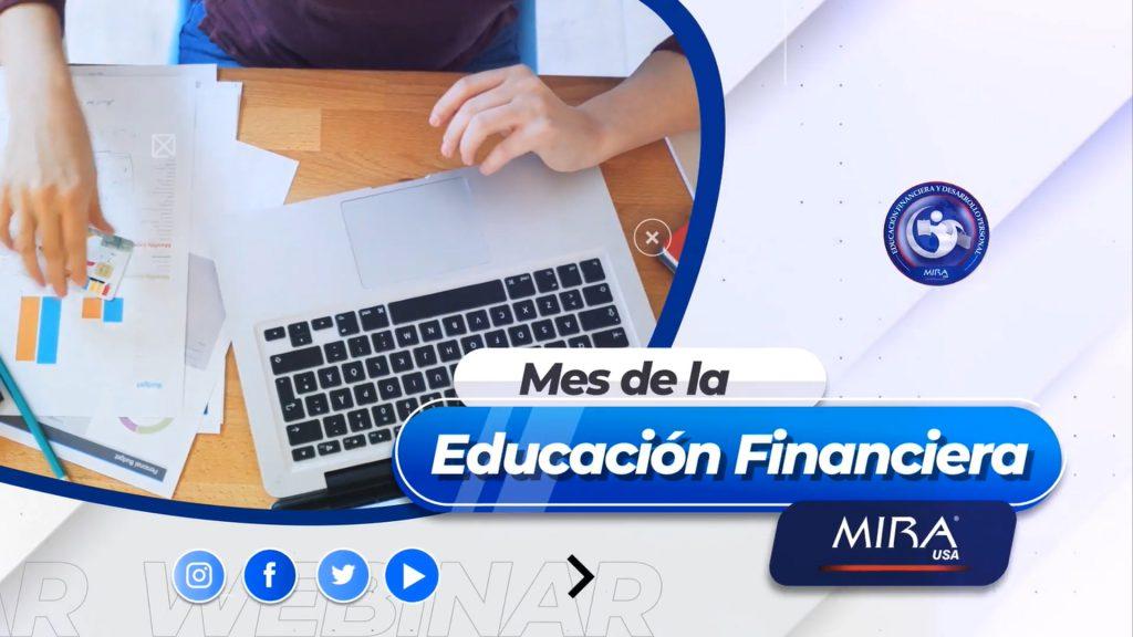mes de la educación financiera MIRA USA